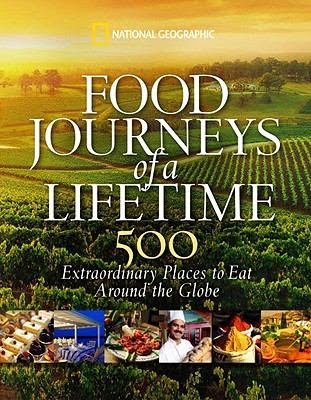 Book Review: Food Journeys of a Lifetime: 500 Extraordinary Places to Eat Around the Globe