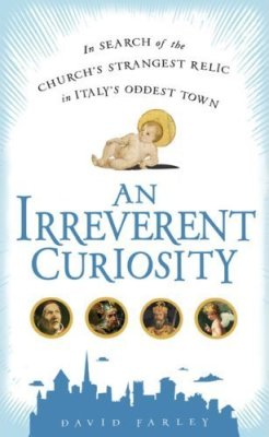 "Book Review: David Farley's ""An Irreverent Curiosity"""
