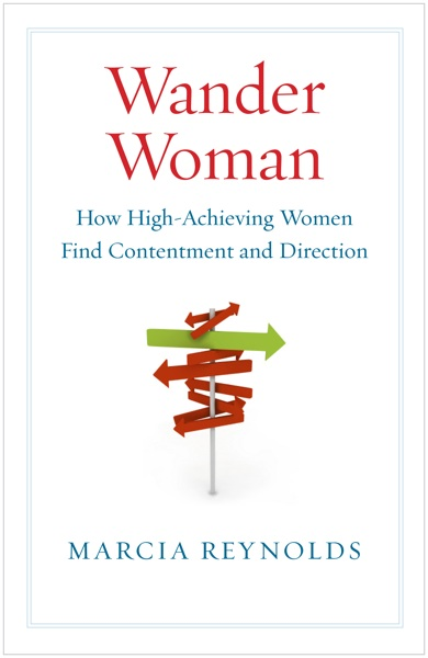 Book Review: Wander Woman – How High Achieving Women Find Contentment and Direction