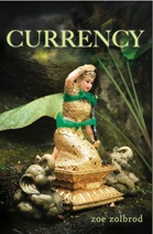 Book Review: Currency by Zoe Zolbrod