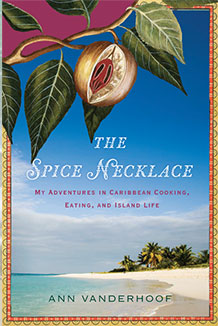 Book Review: The Spice Necklace, My Adventures in Caribbean Cooking, Eating, and Island Life