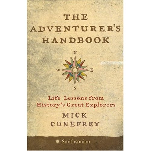 The Adventurer's Handbook by Mick Conefrey